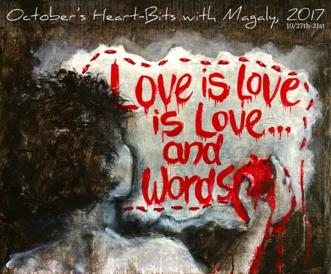 Octobers-Heart-Bits-with-Magaly-Love-Is-Love-Is-Love...-and-Words